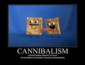 Cannibalism Tastes Delicious!