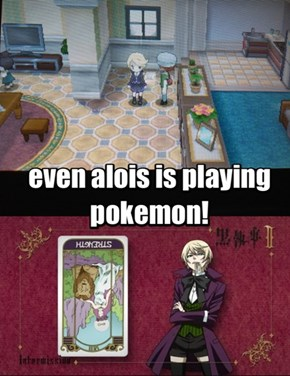 Even Alois is playing Pokemon X and Y!
