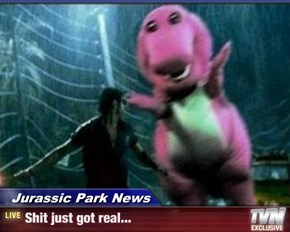 Jurassic Park News - sh*t just got real...