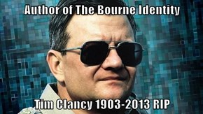 Author of The Bourne Identity  Tim Clancy 1903-2013 RIP