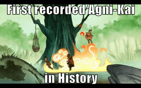 First recorded Agni-Kai  in History