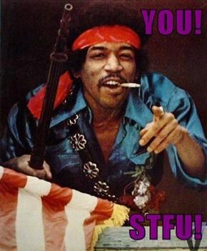 YOU!  STFU!
