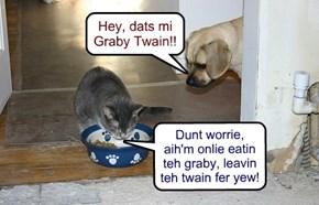 Hey, dats mi Graby Twain!!