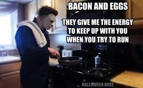 Bacon and Eggs give you energy!