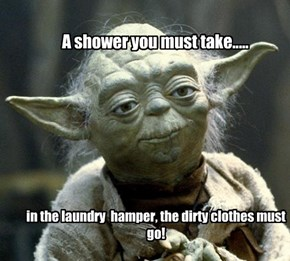 A shower you must take.....