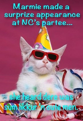 Luk who showed up for NC's birfdai!!!