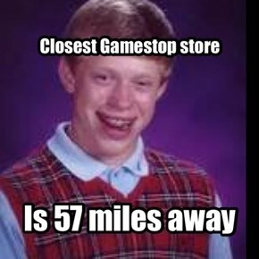 Curse You,Gamestop! *shakes fists*