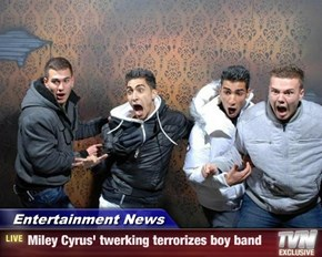 Entertainment News - Miley Cyrus' twerking terrorizes boy band