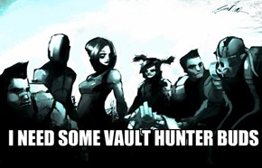 Krieg needs some vault hunters! Just ask!