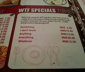 I'll Have Everything Please