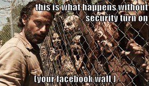 this is what happens without security turn on  (your facebook wall )