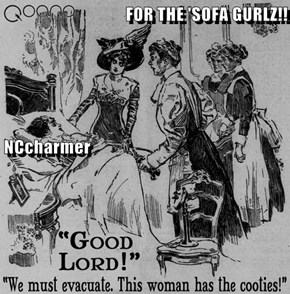 FOR THE 'SOFA GURLZ!! NCcharmer