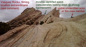 Vasquez Rocks, filming location extraordinaire (see comment)