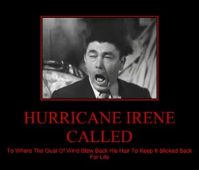 HURRICANE IRENE CALLED