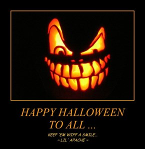 HAPPY HALLOWEEN TO ALL ...