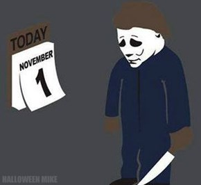 November 1 - Sad Michael Myers
