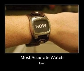 More Accurate Than an Atomic Watch