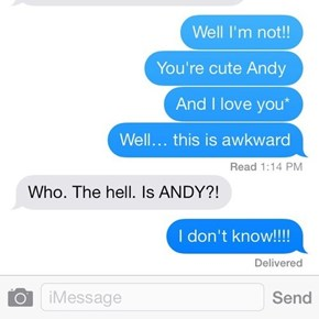 I Don't Even Know Anyone Named Andy!