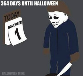 364 Days Until Halloween