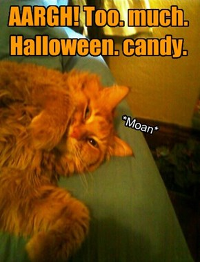 AARGH! Too. much. Halloween. candy.