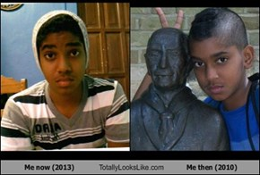 Me now (2013) Totally Looks Like Me then (2010)