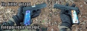 My little pistol   Firepower is magic