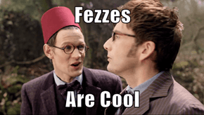 Fezzes are Cool!