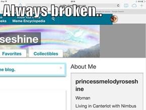 Always broken..