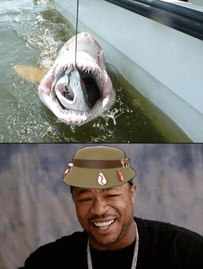 Yo Dawg, I Heard You Like Fishing