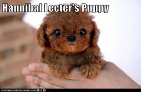 Hannibal Lecter's Puppy