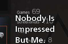 Nooobody Cares