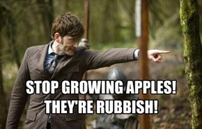 Better Hope No One Tells the Daleks About Apples