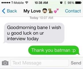 Good Luck, Bane
