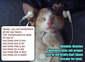 Many KKPS Skolars are now studying teh eazy way.. while day sleeps!!, wiff teh free Krafty Katt Skool apps..