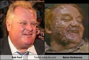 Rob Ford Totally Looks Like Baron Harkonnen