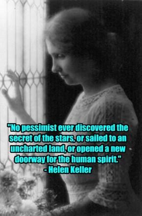 Hellen Keller...