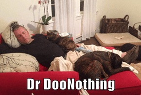 Dr DooNothing
