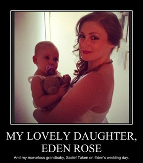 MY LOVELY DAUGHTER, EDEN ROSE