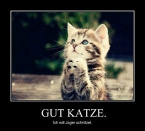 GUT KATZE.