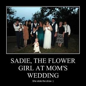 SADIE, THE FLOWER GIRL AT MOM'S WEDDING