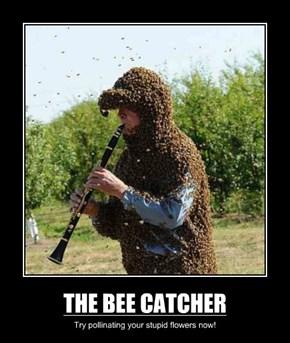 THE BEE CATCHER
