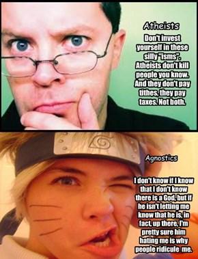 Atheists VS Agnostics