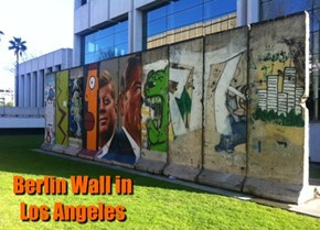 Berlin Wall in Los Angeles