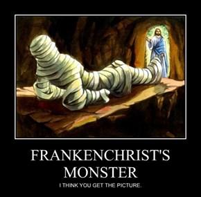 FRANKENCHRIST'S MONSTER