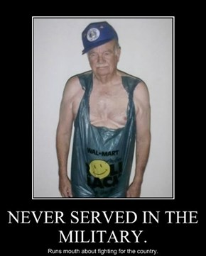 NEVER SERVED IN THE MILITARY.