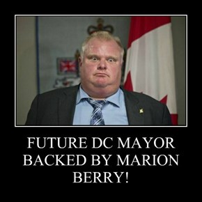 FUTURE DC MAYOR BACKED BY MARION BERRY!