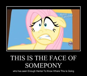 THIS IS THE FACE OF SOMEPONY