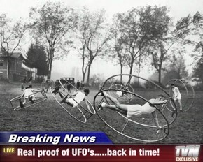 Breaking News - Real proof of UFO's.....back in time!
