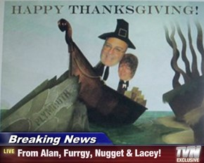 Breaking News - From Alan, Furrgy, Nugget & Lacey!