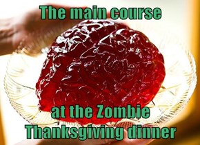 The main course  at the Zombie Thanksgiving dinner